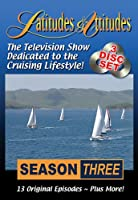 Latitudes & Attitudes Tv Season 3