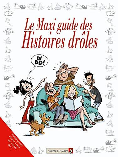 Le Maxi guide des histoires drôles