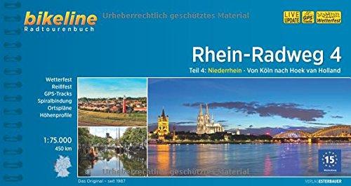 Rhein-Radweg Teil 4: Teil 4: Niederrhein · Von Köln nach Hoek van Holland, 450 km (Bikeline Radtourenbücher)