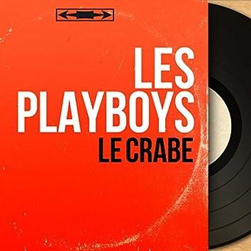 Le crabe (Mono Version)