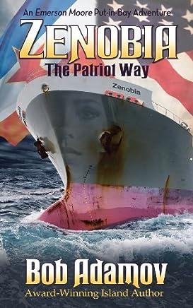 Amazon com: Zenobia: The Patriot Way (9780978618445): Bob