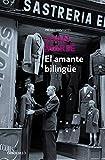 El amante bilingüe (Contemporánea)
