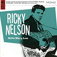 Hello Mary Lou by Ricky Nelson (2012-06-05)