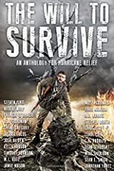 The Will to Survive: An Anthology for Hurricane Relief Paperback