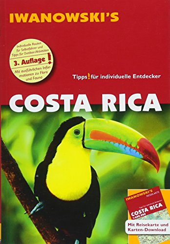 Costa Rica - Reiseführer von Iwanowski: Individualreiseführer mit Extra-Reisekarte und Karten-Download (Reisehandbuch)