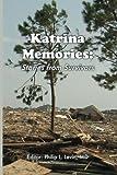 Katrina Memories: Stories From Survivors
