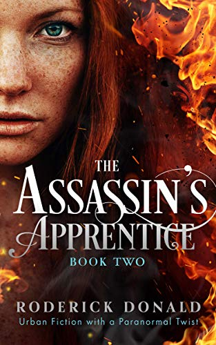 The Assassin's Apprentice: Action-packed Contemporary Urban Fiction (Cait Lennox: femme fatale series Book 2)