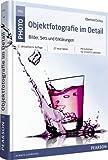 Objektfotografie im Detail: Bilder, Sets und Erklärungen (Pearson Photo)