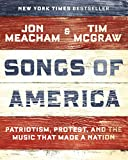 Image of Songs of America: Patriotism, Protest, and the Music That Made a Nation