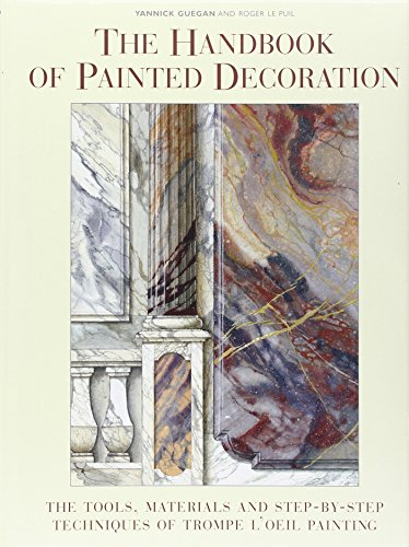 Compare Textbook Prices for The Handbook of Painted Decoration: The Tools, Materials, and Step-by-Step Techniques of Trompe L'Oeil Painting 1st Edition ISBN 9780393730012 by Guegan, Yannick,Le Puil, Roger