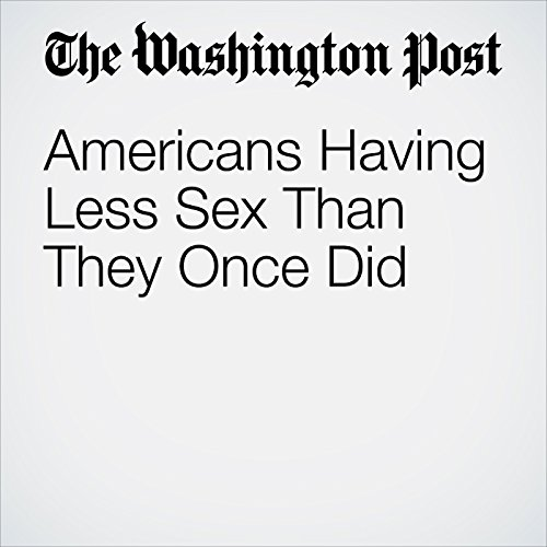 Americans Having Less Sex Than They Once Did copertina