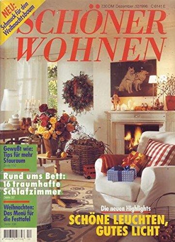 Schöner Wohnen Nr. 12/1998 Rund ums Bett: 16 traumhafte Schlafzimmer