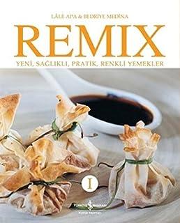 Remix 1 Yeni, Sağlıklı, Pratik, Renkli Yemekler
