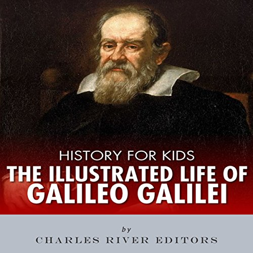 『History for Kids: The Illustrated Life of Galileo Galilei』のカバーアート