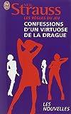 Les règles du jeu - Confessions d'un virtuose de la drague ; 30 jours pour séduire