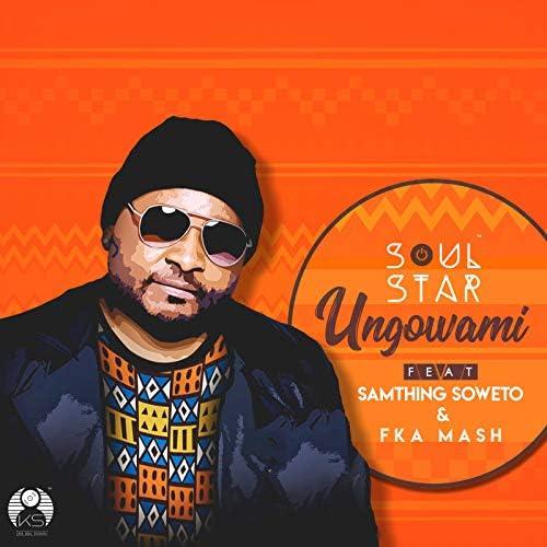 Soul Star feat. Samthing Soweto & Fka Mash