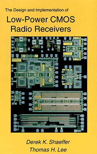 The Design and Implementation of Low-Power CMOS Radio Receivers (English Edition)