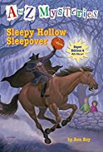 A to Z Mysteries Super Edition #4: Sleepy Hollow Sleepover (A to Z Mysteries: Super Edition series)