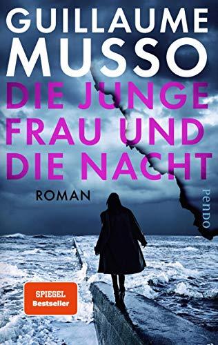 Die junge Frau und die Nacht: Roman (German Edition)