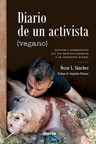 Diario de un activista (vegano): 3