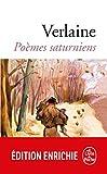 Poèmes saturniens (Classiques t. 3133) - Format Kindle - 2,49 €