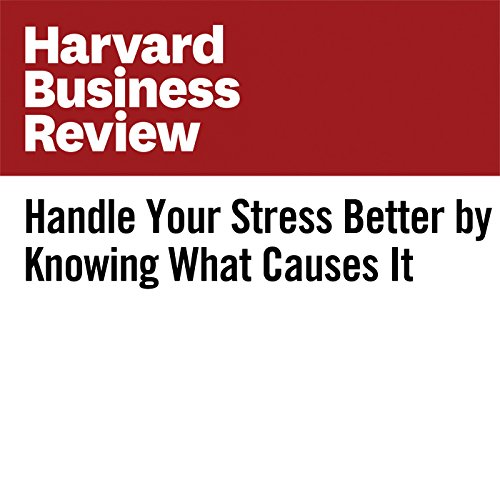 Handle Your Stress Better by Knowing What Causes It                   By:                                                                                                                                 Anne Grady                               Narrated by:                                                                                                                                 Fleet Cooper                      Length: 7 mins     Not rated yet     Overall 0.0