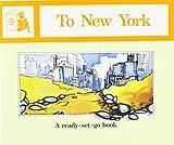 To New York (Ready-set-go Books)