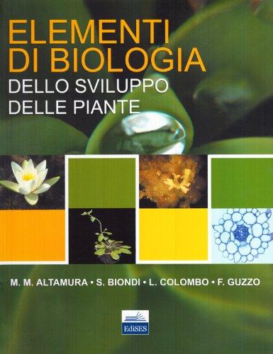 Elementi di biologia dello sviluppo delle piante