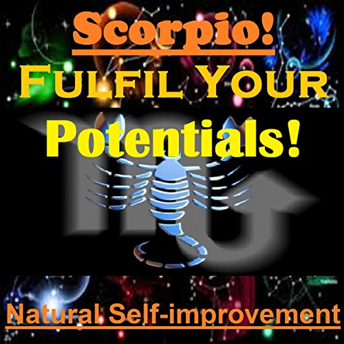 SCORPIO True Potentials Fulfilment - Personal Development audiobook cover art