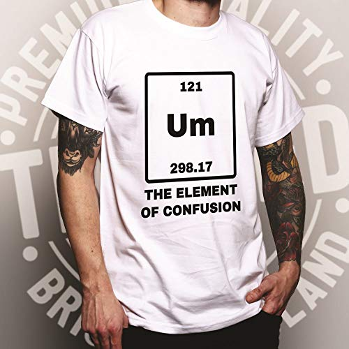 Novelty Science T Shirt Um The Element of Confusion - (Black/Small)