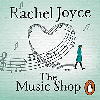 The Music Shop                   By:                                                                                                                                 Rachel Joyce                               Narrated by:                                                                                                                                 Steven Hartley                      Length: 8 hrs and 33 mins     32 ratings     Overall 4.4