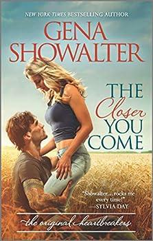 The Closer You Come  Original Heartbreakers 1