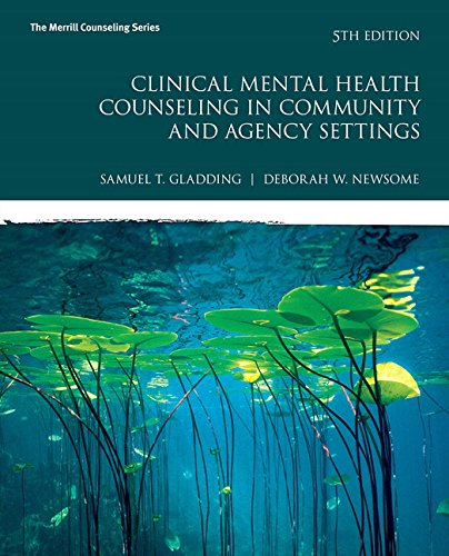Clinical Mental Health Counseling In Community And Agency Settings 5th Edition Merrill Counseling
