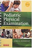 Pediatric Physical Examination: An Illustrated Handbook