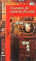 Cuentos de ciencia ficción 9681903544 Book Cover