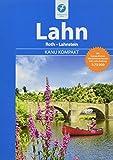 Kanu Kompakt Lahn: Die Lahn von Roth bis Lahnstein mit topografischen Wasserwanderkarten - Thomas Kettler