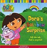 Dora's Rainbow Surprise (Dora the Explorer)