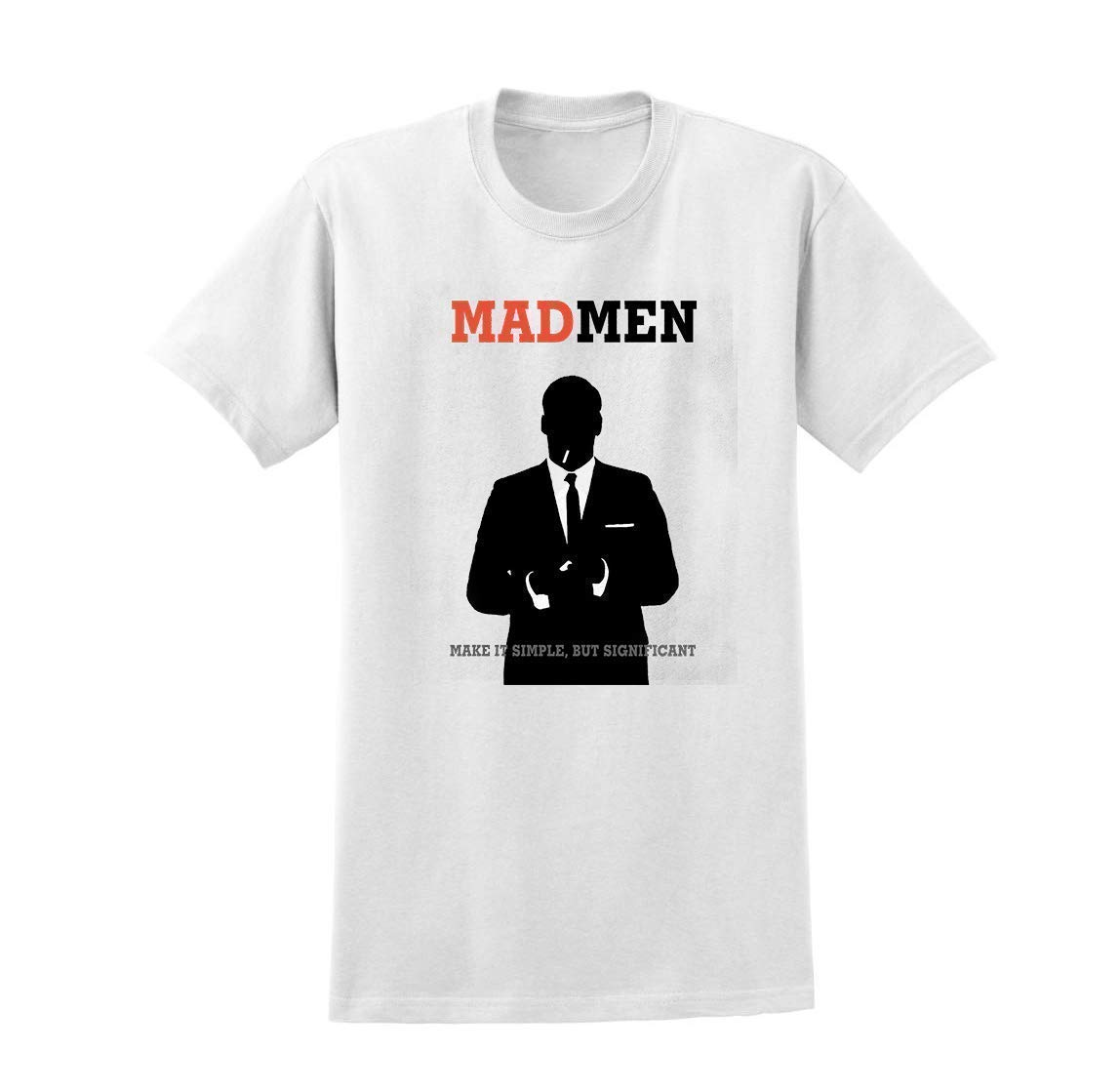 Mad Men TV Show Inspired Don Quote Max 73% OFF Funny T-shirt Unisex Las Vegas Mall Draper