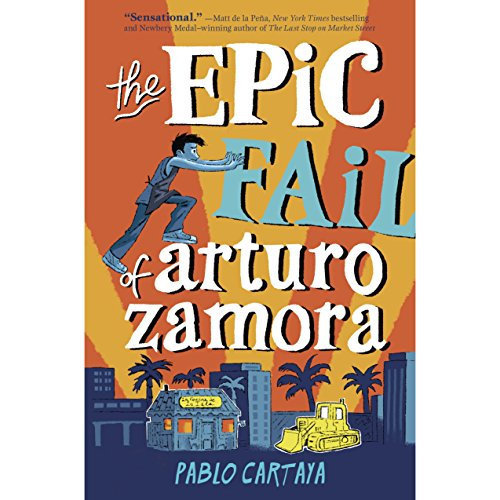 The Epic Fail of Arturo Zamora audiobook cover art