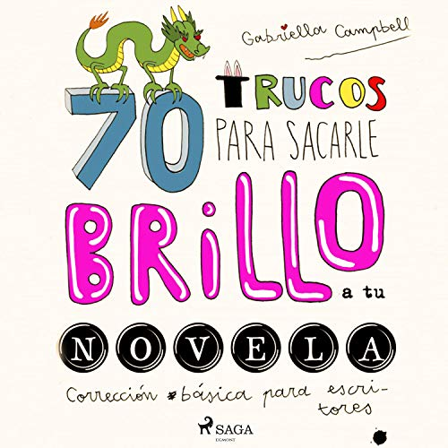 70 trucos para sacarle brillo a tu novela  By  cover art