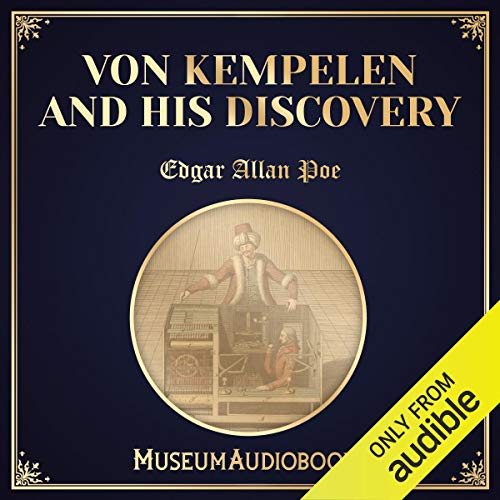 Von Kempelen and His Discovery audiobook cover art