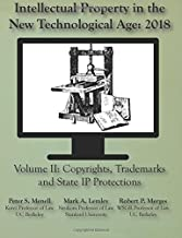 Intellectual Property in the New Technological Age 2018: Vol. II Copyrights, Tra