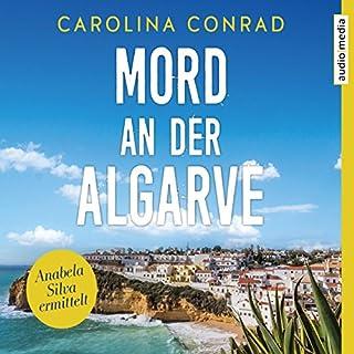 Mord an der Algarve     Anabela Silva ermittelt 1              Autor:                                                                                                                                 Carolina Conrad                               Sprecher:                                                                                                                                 Ulla Wagener                      Spieldauer: 7 Std. und 21 Min.     66 Bewertungen     Gesamt 4,3