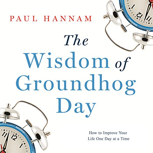 The Wisdom of Groundhog Day cover art