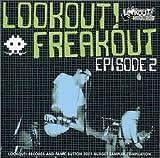 Lookout! Freakout Vol.2