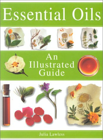 Download Essential Oils: An Illustrated Guide 0007122497
