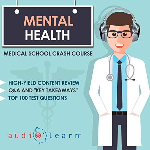 Mental Health - Medical School Crash Course audiobook cover art