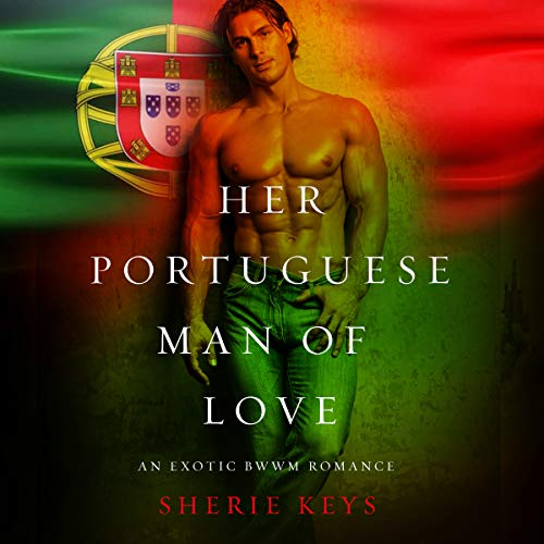 Her Portuguese Man of Love audiobook cover art