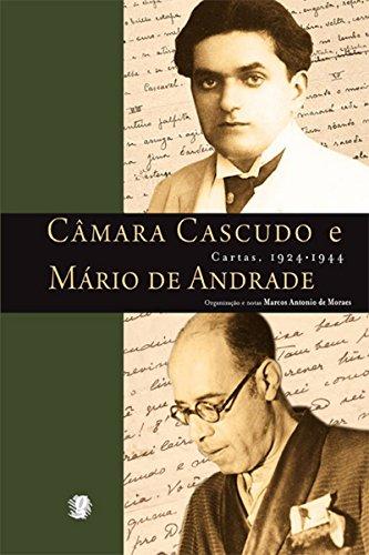 Cartas - Câmara Cascudo e Mario de Andrade (Correspondências)