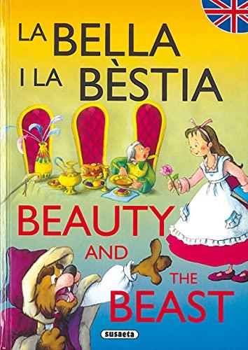 Bella I Bestia (Bilingues) (Contes Bilingües Catala-Angles)
